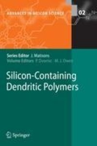 Silicon-Containing Dendritic Polymers