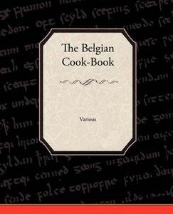 The Belgian Cook-Book