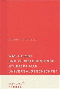 Was heißt und zu welchem Ende studiert man Universalgeschichte?