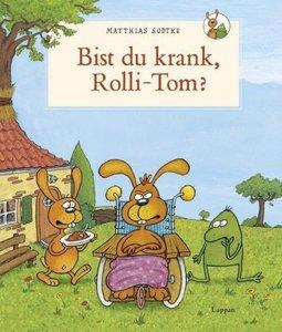 Nulli und Priesemut: Bist du krank, Rolli-Tom?