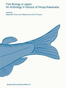 Fish biology in Japan: an anthology in honour of Hiroya Kawanabe