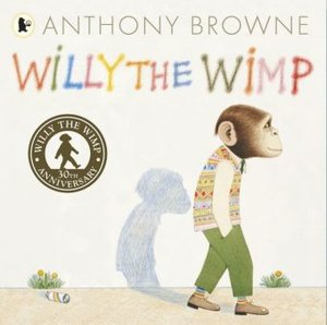 Willy the Wimp. 30th Anniversary Edition