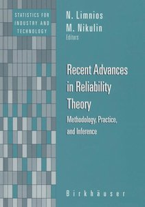 Recent Advances in Reliability Theory