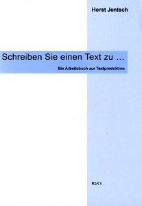 Schreiben Sie einen Text zu