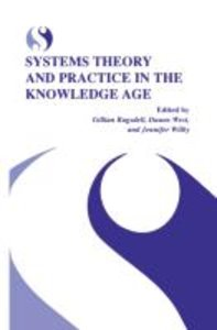 Systems Theory and Practice in the Knowledge Age