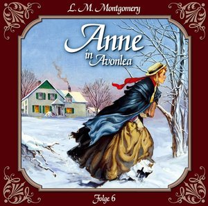 Anne 06 in Avonlea