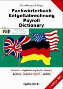 Fachwörterbuch Entgeltabrechnung - Payroll Dictionary
