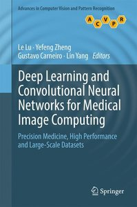 Deep Learning and Convolutional Neural Networks for Medical Imag