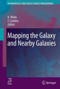 Mapping the Galaxy and Nearby Galaxies