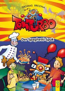 Tom Turbo: Der Spaghetti-Spuk