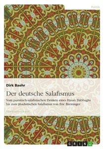 Der deutsche Salafismus