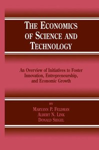 The Economics of Science and Technology