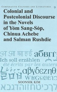 Colonial and Postcolonial Discourse in the Novels of Yom Sang-So