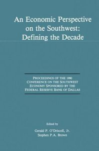 An Economic Perspective on the Southwest: Defining the Decade
