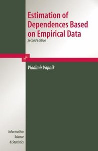 Estimation of Dependences Based on Empirical Data