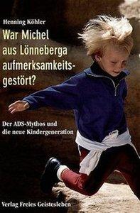 War Michel aus Lönneberga aufmerksamkeitsgestört?