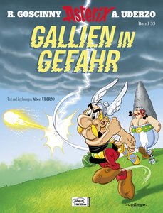Asterix 33. Gallien in Gefahr