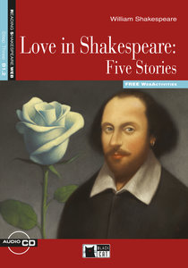 Love in Shakespeare - Five Stories. Buch + Audio-CD