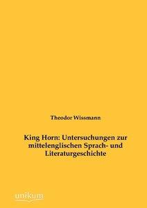King Horn: Untersuchungen zur mittelenglischen Sprach- und Liter
