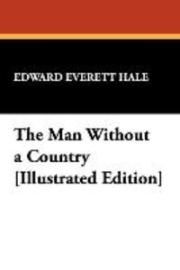 The Man Without a Country [Illustrated Edition]