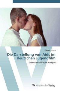 Die Darstellung von Aids im deutschen Jugendfilm