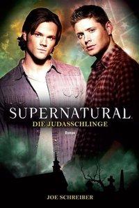 Supernatural. Die Judasschlinge