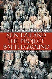 Sun Tzu and the Project Battleground