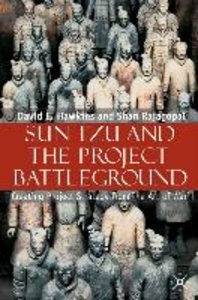 Sun Tzu and the Project Battleground