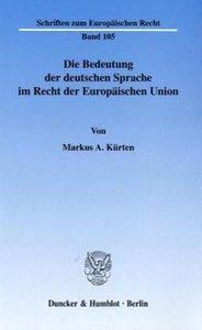 Die Bedeutung der deutschen Sprache im Recht der Europäischen Un