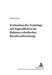 Evaluation des Trainings mit Jugendlichen im Rahmen schulischer