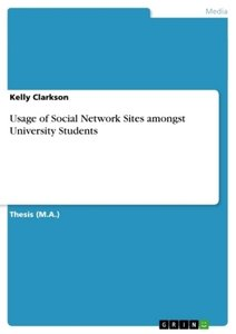 Usage of Social Network Sites amongst University Students