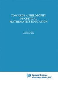 Towards a Philosophy of Critical Mathematics Education