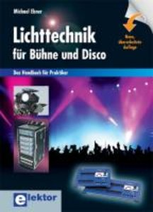 Lichttechnik für Bühne und Disco