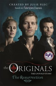The Originals 02. The Resurrection