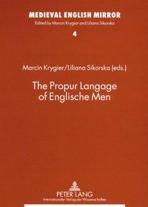 The Propur Langage of Englische Men
