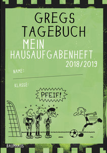 Kinney, J: Gregs Tagebuch - Mein Hausaufgabenheft 2018/2019