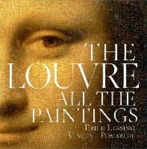 The Louvre: All the Paintings