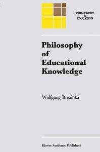 Philosophy of Educational Knowledge
