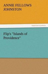 "Flip's ""Islands of Providence"""