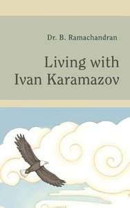 Living with Ivan Karamazov