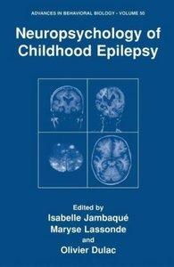 Neuropsychology of Childhood Epilepsy