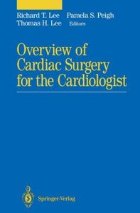 Overview of Cardiac Surgery for the Cardiologist