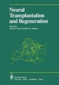 Neural Transplantation and Regeneration