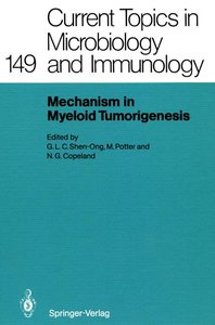 Mechanisms in Myeloid Tumorigenesis 1988