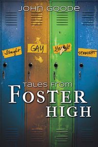 Goode, J: Tales From Foster High