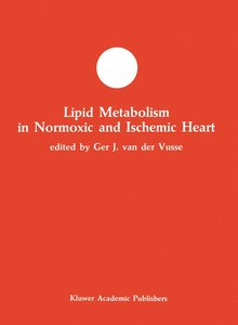 Lipid Metabolism in Normoxic and Ischemic Heart