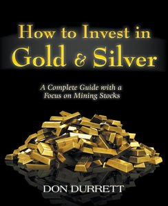 How to Invest in Gold and Silver