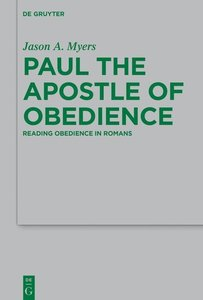 Paul the Apostle of Obedience