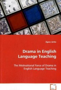 Drama in English Language Teaching