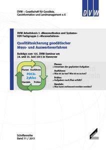 Qualitätssicherung geodätischer Mess- und Auswerteverfahren